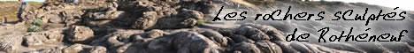Les rochers sculptés de Rothéneuf sur Couleurs Bretagne - 10-40